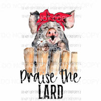 Praise the Lard pig red head wrap Sublimation transfers Heat Transfer