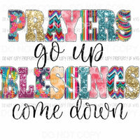 Prayers Go Up Blessings Come Down Sublimation transfers Heat Transfer