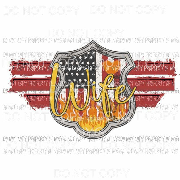 Red Line Badge Wife firefighter Sublimation transfers Heat Transfer