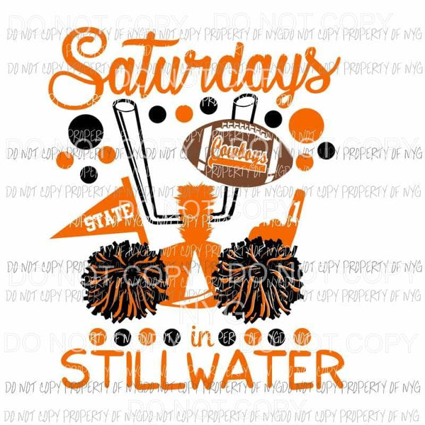 Saturdays In Stillwater cowboys football Oklahoma State University OSU football Sublimation transfers Heat Transfer