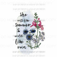 She Acts Like Summer & Walks Like Rain #2 blue watercolor flowers Sublimation transfers Heat Transfer
