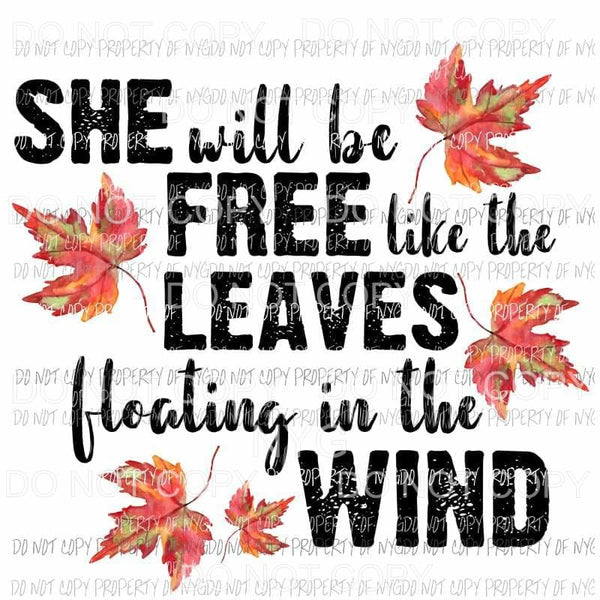 She Will Be Free Like the Leaves Falling in the Wind Sublimation transfers Heat Transfer