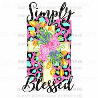 Simply Blessed floral cross pink teal leopard Sublimation transfers Heat Transfer