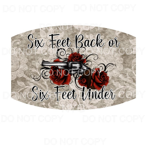 Six Feet Back or Six Feet Under Face Mask #1 gray floral red