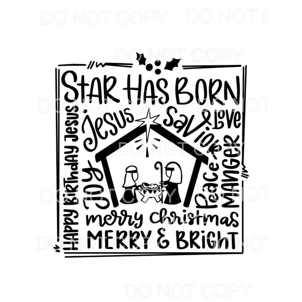 Star Has Born Jesus Words Nativity Scene Sublimation