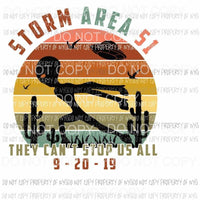 Storm Area 51 They cant stop us all alien spaceship Sublimation transfers Heat Transfer
