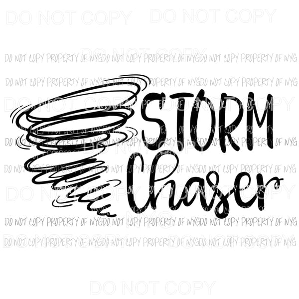 Storm Chaser Sublimation transfers Heat Transfer
