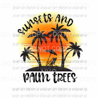 Sunsets And Palm Trees Sublimation transfers Heat Transfer