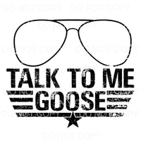 Talk To Me Goose #4 transparent Sublimation transfers - Heat