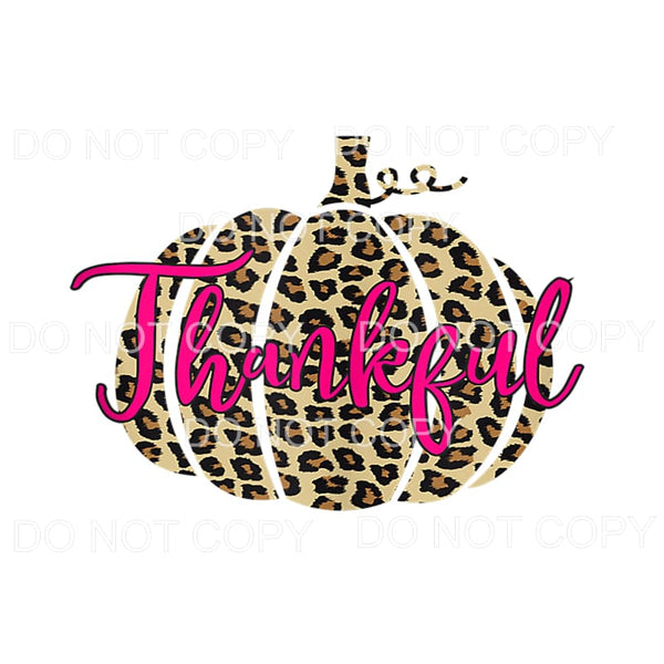 Thankful Leopard Pumpkin Pink Sublimation transfers - Heat