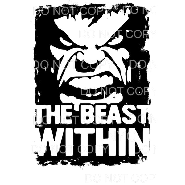 The Beast Within Hulk Sublimation transfers - Heat Transfer