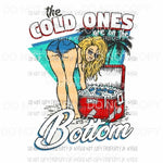 The Cold ones are on the bottom beer Sublimation transfers Heat Transfer