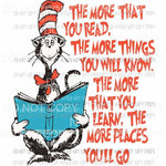 The More That You Read Dr Seuss Sublimation transfers Heat Transfer