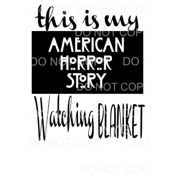 This is my American Horror story watching Blanket # 1