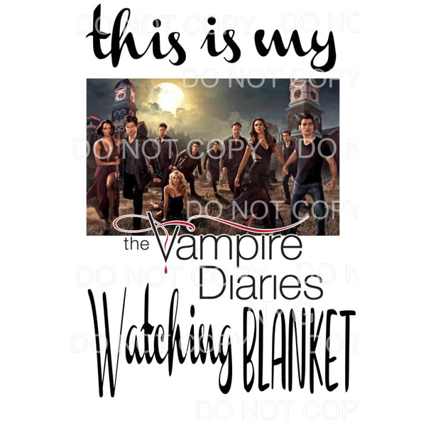 this is my Vampire diaries watching blanket 2 Sublimation