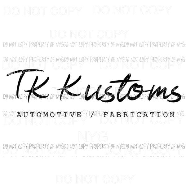 TK Kustoms LOGO Sublimation transfers Heat Transfer