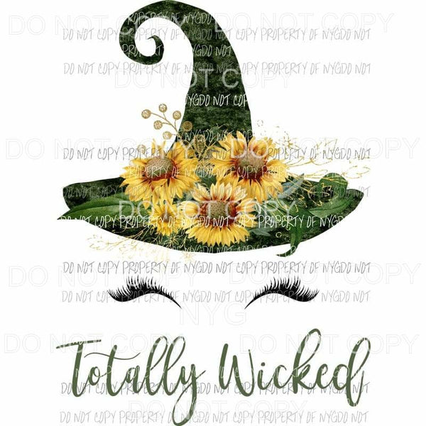 Totally Wicked green witch hat sunflowers Sublimation transfers Heat Transfer