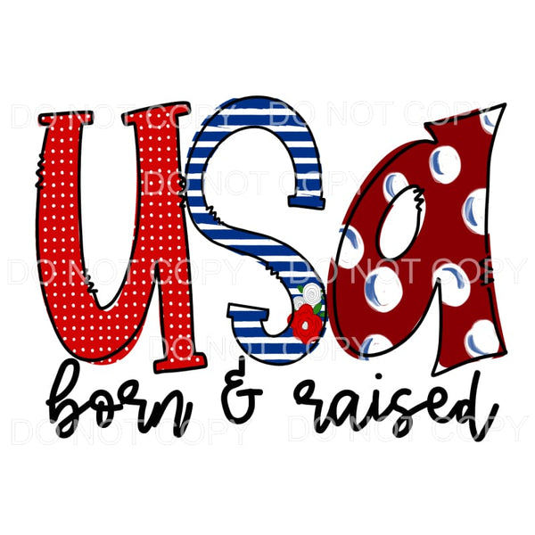 USA Born and Raised #2 Sublimation transfers - Heat Transfer