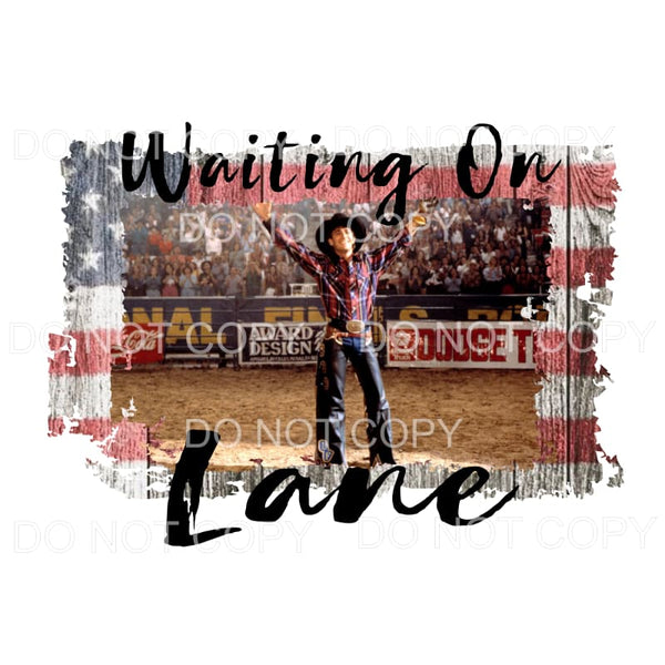 Waitin on Lane Frost movie flag background cowboy rodeo bull