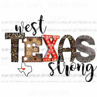 West Texas Strong multi color print marquee state outline Sublimation transfers Heat Transfer