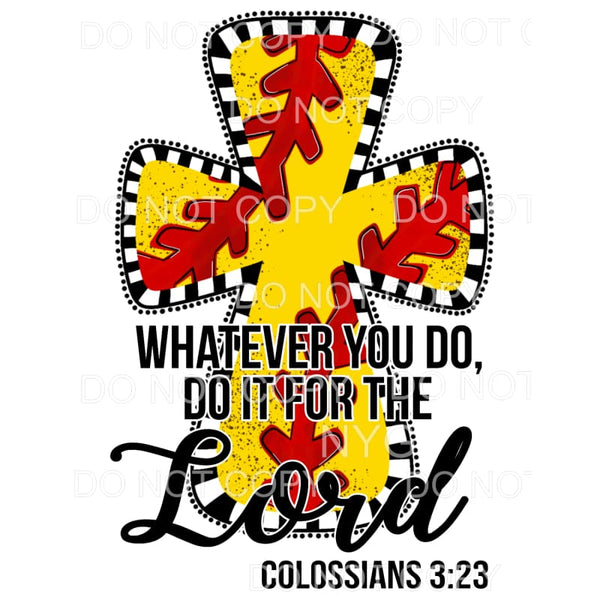 Whatever You Do Do It For The Lord Softball Cross