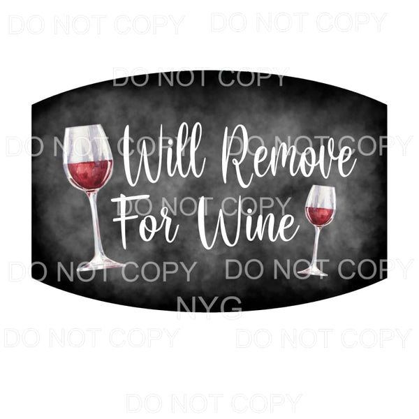 Will Remove For Wine Face Mask Sublimation transfers - Face