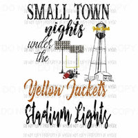 Yellow Jackets ORANGE Custom Small town nights under the stadium lights football Sublimation transfers Heat Transfer