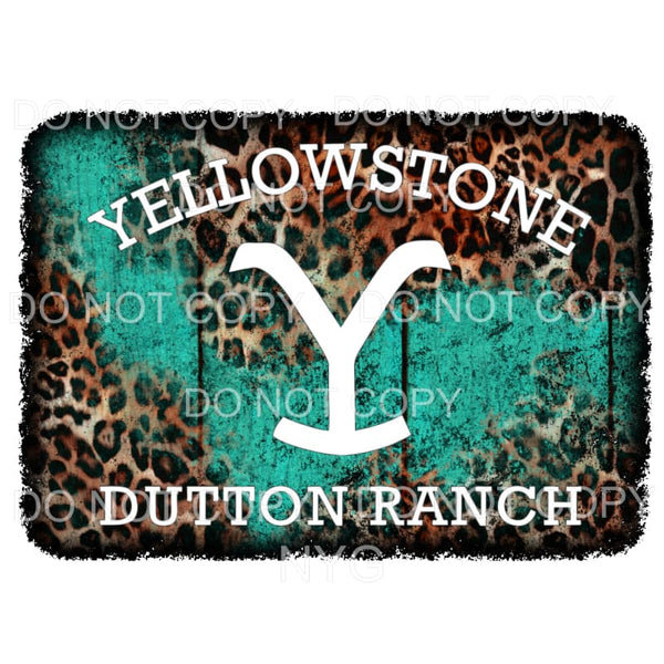 Yellowstone Dutton Ranch Leopard Teal Sublimation transfers