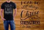 我可以做所有的事情 Through Christ Shirt