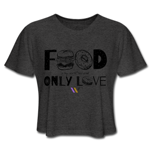 Food is my secret real and only love T-Shirt - deep heather