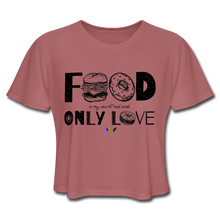 Load image into Gallery viewer, Food is my secret real and only love T-Shirt - mauve
