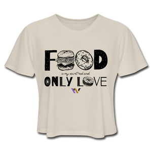 Food is my secret real and only love T-Shirt - dust