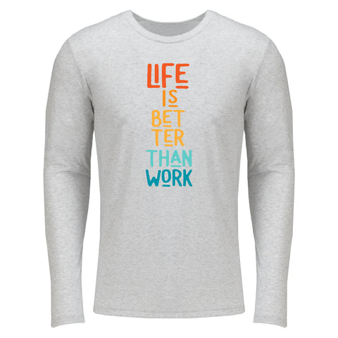 Men's Life Is Better Long Sleeve