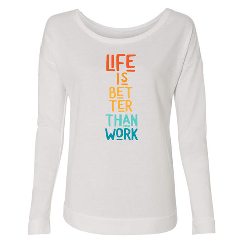 Women's Life Is Better Long Sleeve