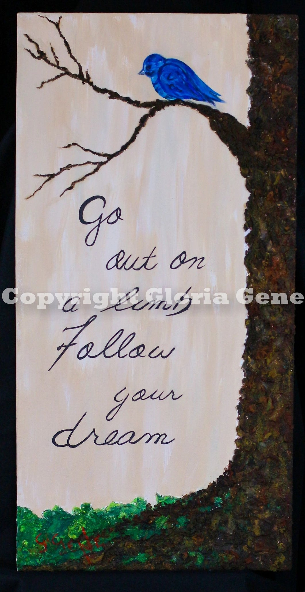 Follow your Dream 15 x 30