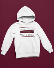 Load image into Gallery viewer, Young, Black & Registered To Vote