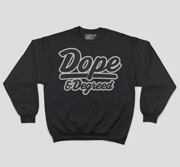 Monochrome Dope and Degreed Crew