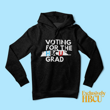 Load image into Gallery viewer, Voting for the HBCU Grad (Hoodie)