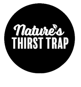 Nature's Thirst Trap