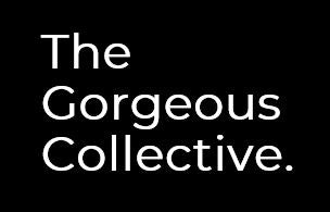 The Gorgeous Collective.