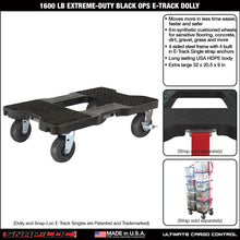 Load image into Gallery viewer, 1,600 lb Extreme-Duty Black-Ops E-Track Dolly