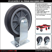 "Load image into Gallery viewer, 375 lb CASTER 6"" ALL-TERRAIN SOLID RUBBER RIGID"