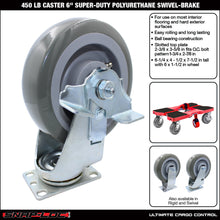 "Load image into Gallery viewer, 450 lb CASTER 6"" SUPER-DUTY POLYURETHANE SWIVEL-BRAKE"