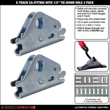 "Load image into Gallery viewer, E-TRACK EA-FITTING with 1/2"" TIE-DOWN HOLE 2 PACK"
