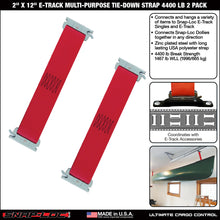 Load image into Gallery viewer, 2 x 12 Inch E-Track Tie-Down Strap Multi-Purpose 4,400 lb 2-Pack