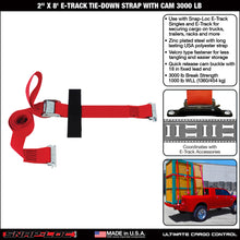 Load image into Gallery viewer, 2 in x 8 ft E-Track Cam Strap Tie-Down 3,000 lb