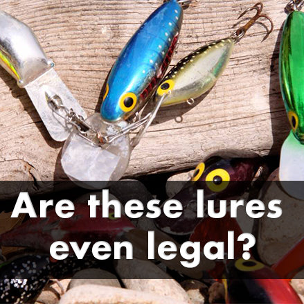Are these lures even legal.