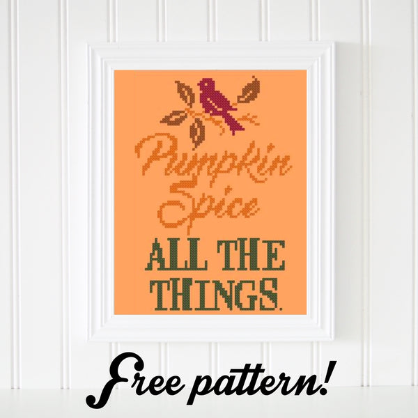 Pumpkin Spice All The Things Free Cross Stitch Pattern