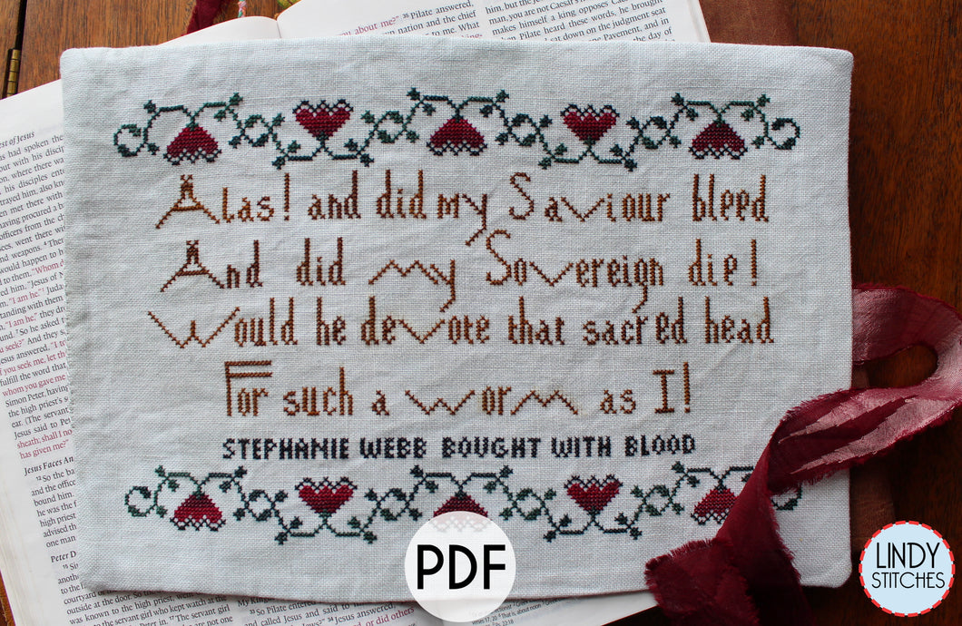 PDF Alas and Did My Saviour Bleed Cross Stitch Pattern by Lindy Stitches
