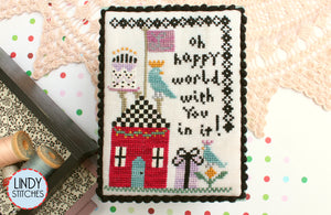 Oh Happy World Cross Stitch Pattern by Lindy Stitches Physical Chart